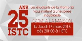 Invitation Soirée 25 ans ISTC par les étudiants de la promo 25